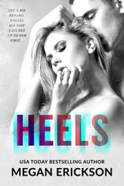 Heels - Boots, #2 ebook by Megan Erickson