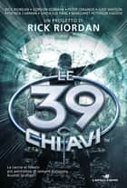 Le 39 chiavi ebook by AA.VV., Simona Mambrini