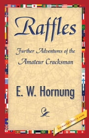 Raffles ebook by Hornung, E. W.