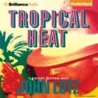 Tropical Heat audiobook by