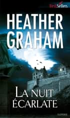 La nuit écarlate ebook by Heather Graham