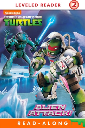 Alien Attack (Teenage Mutant Ninja Turtles) ebook by Nickelodeon Publishing