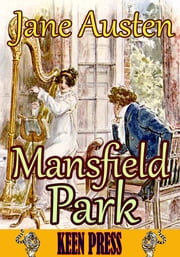 Mansfield Park : Timeless Classic Novel - (With 40 Illustrations and Audiobook Link) ebook by Jane Austen