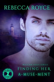 Finding her A-Muse-Ment ebook by Rebecca Royce