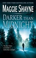 Darker Than Midnight ebook by Maggie Shayne
