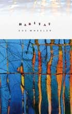Habitat ebook by Sue Wheeler