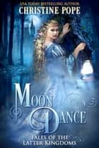 Moon Dance ebook by