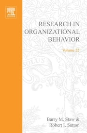 Research in Organizational Behavior ebook by B.M. Staw,R.I. Sutton