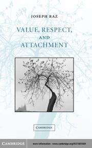 Value, Respect, and Attachment ebook by Raz, Joseph