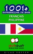 1001+ Expressions de Base Français - Philippine ebook by Gilad Soffer