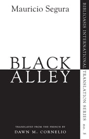 Black Alley ebook by Mauricio Segura,Dawn M. Cornelio