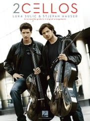 2Cellos: Luka Sulic & Stjepan Hauser (Songbook) ebook by 2Cellos