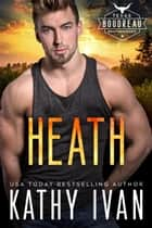 Heath ebook by Kathy Ivan
