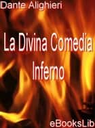 Divina Comedia - Inferno, La ebook by eBooksLib