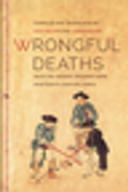 Wrongful Deaths - Selected Inquest Records from Nineteenth-Century Korea ebook by Sun Joo Kim, Jungwon Kim