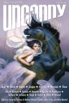 Uncanny Magazine Issue 20 - January/February 2018 ebook by Lynne M. Thomas, Michael Damian Thomas, Elizabeth Bear,...