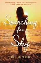 Searching for Sky ebook by Jillian Cantor