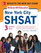 McGraw-Hill Education New York City SHSAT, Third Edition ebook by Drew D. Johnson