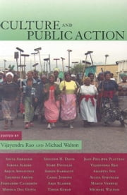 Culture and Public Action: ebook by World Bank