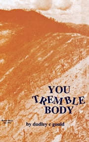 You Tremble Body ebook by Dudley C Gould