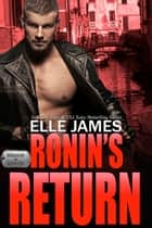 Ronin's Return eBook by Elle James