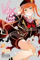 Val x Love, Vol. 8 ebook by