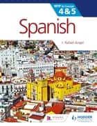 Spanish for the IB MYP 4 & 5 ebook by J. Rafael Angel