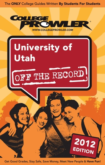 University of Utah 2012 ebook by Brian Washburn