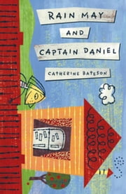 Rain May and Captain Daniel ebook by Bateson, Catherine