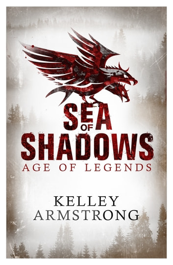 Sea of Shadows - Number 1 in series ebook by Kelley Armstrong