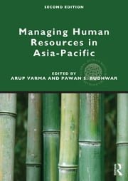 Managing Human Resources in Asia-Pacific - Second edition ebook by Arup Varma,Pawan S. Budhwar