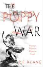 The Poppy War ebook by R.F. Kuang