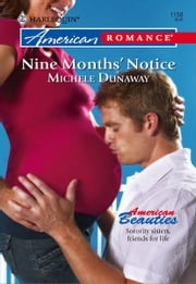 Nine Months' Notice ebook by Michele Dunaway