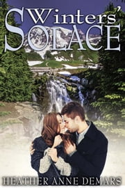 Winters' Solace ebook by Heather Anne Demars