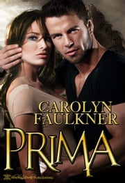 Prima ebook by Carolyn Faulkner