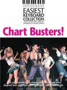 Easiest Keyboard Collection: Chart Busters ebook by Wise Publications