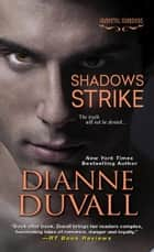 Shadows Strike ebook by Dianne Duvall