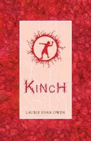 Kinch - a tally of unravellings ebook by Laurie Evan Owen