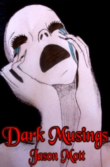 Dark Musings, Volume 1 ebook by Jason Mott