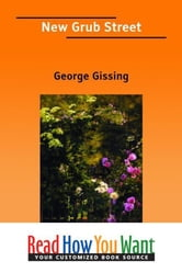New Grub Street ebook by Gissing, George