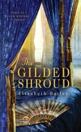 The Gilded Shroud ebook by Elizabeth Bailey