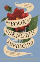 The Book of Unknown Americans ebook by Cristina Henríquez