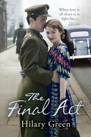 The Final Act ebook by Hilary Green