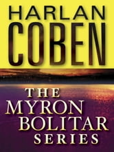 The Myron Bolitar Series 7-Book Bundle - Deal Breaker, Drop Shot, Fade Away, Back Spin, One False Move, The Final Detail, Darkest Fear ebook by Harlan Coben