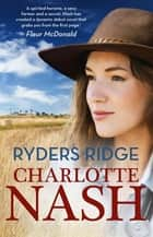 Ryders Ridge ebook by Charlotte Nash