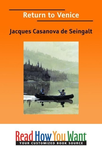 Return To Venice ebook by de Seingalt Jacques Casanova