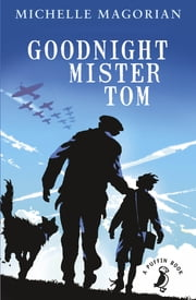 Goodnight Mister Tom ebook by Michelle Magorian
