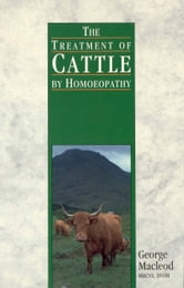 The Treatment Of Cattle By Homoeopathy ebook by George Macleod