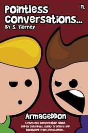 Pointless Conversations: Armageddon ebook by Scott Tierney