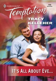 It's All About Eve... ebook by Tracy Kelleher
